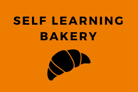 Self learning bakery